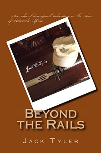 beyond the rails